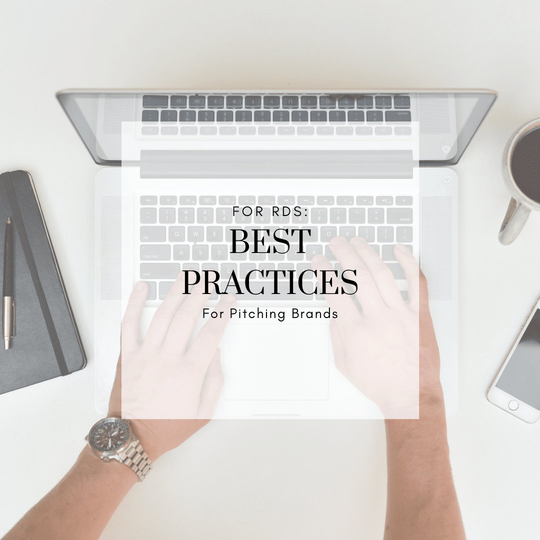 FOR RDs: Best Practices for Pitching Brands