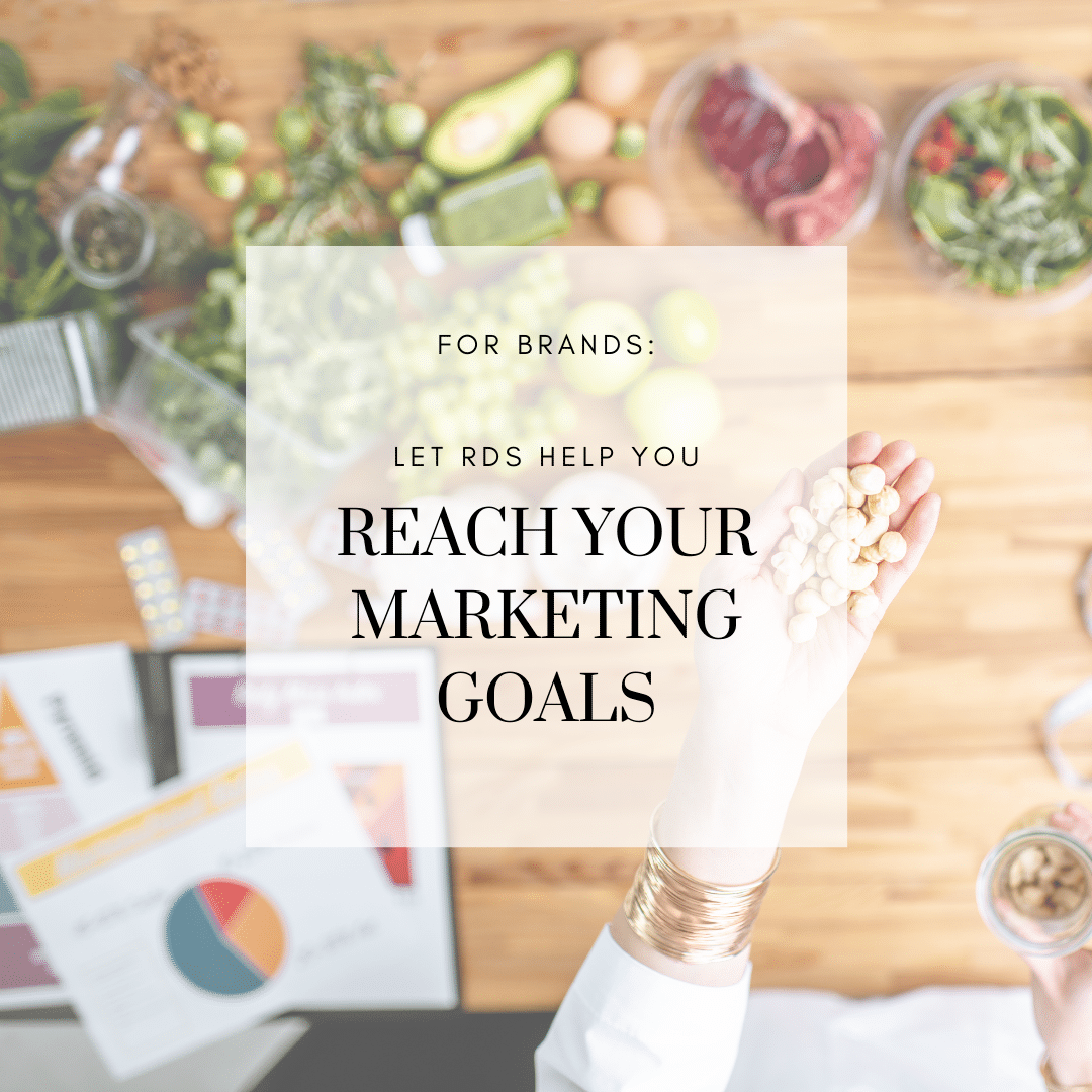 FOR BRANDS: Let RDs Help You Reach Your Marketing Goals in 2021