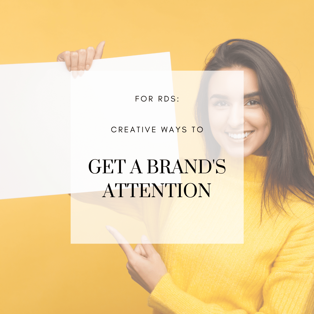 7 Quick & Easy Ways to Get a Brand's Attention