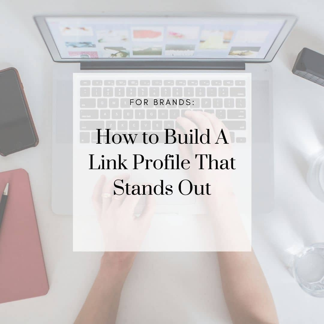 How to Build a Link Profile That Stands Out